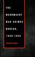 The Wehrmacht War Crimes Bureau 1939 1945 : (first edition 1989, University of Nebraska Press; fourth revised edition, Picton Press, 2000). ISBN 0-8032-9908-7.